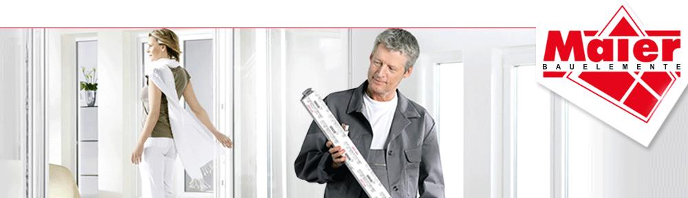 Maier-Bauelemente Referenzen für Fenster, Türen, Insektenschutzsysteme, Garagentore, Markisen und Rollläden
